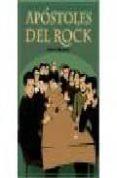APOSTOLES DEL ROCK - 9788493614478 - ALBERTO MANZANO