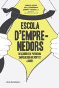 ESCOLA D EMPRENEDORS (2ª ED.) - 9788493926878 - VV.AA.