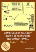 COMPENDIO DE CALCULO Y DISEÑO DE TRANSPORTE NEUMATICOS: VOLUMEN 1 - 9788494617478 - JOSEP UMBERT IÁÑEZ