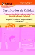 guiaburros certificados de calidad: todo lo que debes saber sobre los certificados de calidad-virginia caraballo-sergio cardona-9788494645778