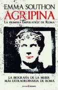 agripina: la primera emperatriz de roma-emma southon-9788494820878