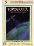 TOPOGRAFIA Y SISTEMAS DE INFORMACION - 9788495279378 - RUBEN MARTINEZ MARIN