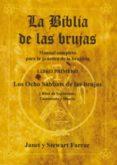 LA BIBLIA DE LAS BRUJAS (LIBRO I): LOS OCHO SABBATS DE LAS BRUJAS Y RITOS DE NACIMIENTO, CASAMIENTO Y MUERTE - 9788495593078 - JANET FARRAR