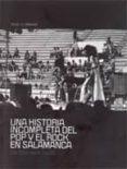 UNA HISTORIA INCOMPLETA DEL POP Y EL ROCK EN SALAMANCA: DE 1959 H ASTA LOS 80 - 9788496603578 - VV.AA.