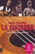 MANUAL PARA TOCAR LA GUITARRA: TOQUE COMO LOS GRANDES MAESTROS (I NCLUYE CD) - 9788496924178 - ERNIE JACKSON