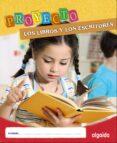 """PROYECTO """"LOS LIBROS Y LOS ESCRITORES"""". EDUCACIÓN INFANTIL. SEGUNDO CICLO - 9788498778878 - VV.AA."""