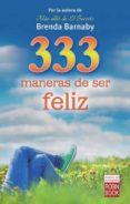 333 MANERAS DE SER FELIZ - 9788499173078 - BRENDA BARNABY