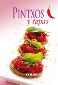 PINTXOS Y TAPAS: COCINA FACIL - 9788499280578 - VV.AA.