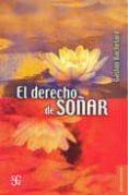 DERECHO DE SOÑAR - 9789681653378 - GASTON BACHELARD