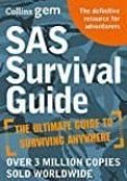 SAS SURVIVAL GUIDE: HOW TO SURVIVE IN THE WILD, ON LAND OR SEA - 9780008133788 - JOHN (LOFTY) WISEMAN