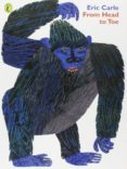 FROM HEAD TO TOE - 9780140563788 - ERIC CARLE