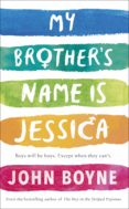 my brother's name is jessica (ebook)-john boyne-9780241376188