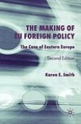 THE MAKING OF EU FOREIGN POLICY - 9781403917188 - KAREN E. SMITH