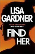 FIND HER (DETECTIVE D.D. WARREN 8) - 9781472220288 - LISA GARDNER