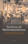 Descarga gratuita de enlaces de libros electrónicos SARTORIUS IM NATIONALSOZIALISMUS 9783835343788