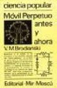 MOVIL PERPETUO ANTES Y AHORA - 9785030016788 - V.M. BRODIANSKI