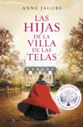 LAS HIJAS DE LA VILLA DE LAS TELAS - 9788401021688 - ANNE JACOBS