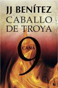 CANA (CABALLO DE TROYA 9) - 9788408039488 - J. J. BENITEZ
