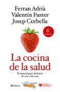 LA COCINA DE LA SALUD (NUEVA EDICION) - 9788408106388 - FERRAN ADRIA