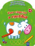 PARA EMPEZAR A ESCRIBIR (INCLUYE ROTULADOR) - 9788408108788 - VV.AA.