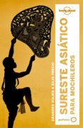 SURESTE ASIATICO PARA MOCHILEROS 2017 (5ª ED.) (LONELY PLANET) - 9788408164388 - VV.AA.