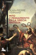 mito y pensamiento en la grecia antigua-jean-pierre vernant-9788408170488