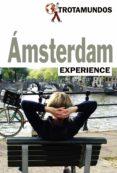 AMSTERDAM 2017 (TROTAMUNDOS EXPERIENCE) - 9788415501688 - PHILIPPE GLOAGUEN