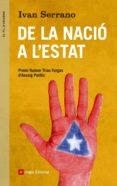 DE LA NACIO A L ESTAT - 9788415695288 - IVAN SERRANO