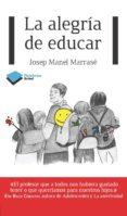 la alegría de educar (ebook)-josep manel marrase-9788415750888