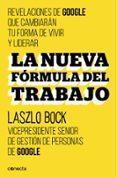 LA NUEVA FORMULA DEL TRABAJO - 9788416029488 - LASZLO BOCK