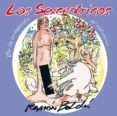 LOS SEXCENTRICOS: DE LA CR...