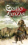 el brillo de las lanzas (ebook)-ramon muñoz-9788416331888