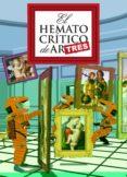 EL HEMATOCRÍTICO DE ARTES  3 - 9788416880188 - EL HEMATOCRITICO