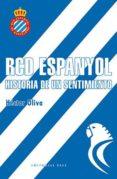 rcd espanyol. historia de un sentimiento (ebook)-hector oliva-9788417064488