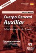 CUERPO GENERAL AUXILIAR DE LA ADMINISTRACION DEL ESTADO: TEST DEL TEMARIO 2018 - 9788417287788 - VV.AA.
