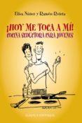 ¡HOY ME TOCA A MI!: COCINA SEDUCTORA PARA JOVENES - 9788420653488 - RAMON ROTETA