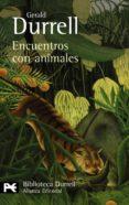 ENCUENTROS CON ANIMALES - 9788420663388 - GERALD DURRELL
