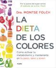 LA DIETA DE LOS COLORES - 9788425353888 - MONTSE FOLCH