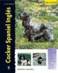 COCKER SPANIEL INGLES - 9788425512988 - H. VAN WESSEM