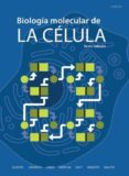 BIOLOGIA MOLECULAR DE LA CELULA 6ª EDICION ACTUALIZADA 2016 - 9788428216388 - BRUCE ALBERTS