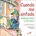 CUANDO ME ENFADO - 9788428523288 - MICHAELENE MUNDY