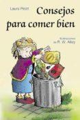 CONSEJOS PARA COMER BIEN - 9788428527088 - LAURA PRIOTT