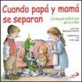 CUANDO PAPA Y MAMA SE SEPARAN - 9788428529488 - EMILY MENENDEZ APONTE