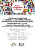 propiedad intelectual y acceso a la información digital.-miguel angel encabo vera-9788429021288