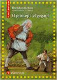25. EL PRÍNCEP I EL GEGANT - 9788431678388 - BRENDAN BEHAN