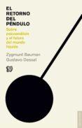 EL RETORNO DEL PENDULO - 9788437507088 - ZYGMUNT BAUMAN
