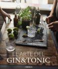 EL ARTE DEL GIN TONIC (EDICIÓN ACTUALIZADA) - 9788441540088 - MIGUEL ANGEL ALMODOVAR