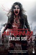 LOS CAMINANTES 4: AETERNUM - 9788445004388 - CARLOS SISI