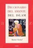 DICCIONARIO DEL AMANTE DEL ISLAM - 9788449317088 - MALEK CHEBEL