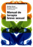 MANUAL DE TERAPIA BREVE SEXUAL - 9788449323188 - SHELLEY GREEN